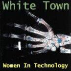 【中古】 【輸入盤】Women in Technology /WhiteTownホワイト・タウン 【中古】afb