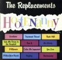 【中古】 【輸入盤】Hootenanny (Reis) (Dlx) (Exp) /リプレイスメンツ 【中古】afb