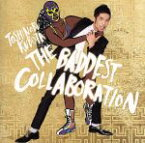 【中古】 THE BADDEST 〜Collaboration〜(初回生産限定盤)(DVD付) /久保田利伸 【中古】afb