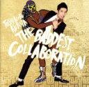 【中古】 THE BADDEST 〜Collaboration〜(通常盤) /久保田利伸 【中古】afb