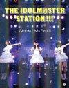 【中古】 THE IDOLM@STER STATION!!! Summer Night Party!!!(2Blu−ray Disc+CD) /沼倉愛美 浅倉杏 【中古】afb
