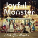 【中古】 Joyful Monster(期間生産限定盤) /Little Glee Monster 【中古】afb