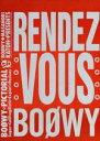 【中古】 RENDEZ‐VOUS BOOWY写真集 /加藤正憲【撮影】 【中古】afb