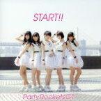 【中古】 START!!(Type−A) /Party Rockets GT 【中古】afb