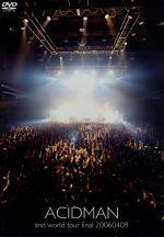 【中古】 and world tour final 20060409 /ACIDMAN 【中古】afb