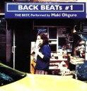 【中古】 BACK BEATs #1 THE BEST,Performed by 大黒摩季 /大黒摩季 【中古】afb