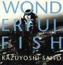【中古】 WONDERFUL FISH /斉藤和義 【中古】afb