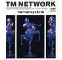 【中古】 Humansystem /TM NETWORK 【中古】afb