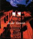 【中古】 Crescent /Gackt 【中古】afb