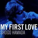 【中古】 My First Love /浜田省吾 【中古】afb