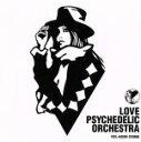 【中古】 LOVE PSYCHEDELIC ORCHESTRA /LOVE PSYCHEDELICO 【中古】afb