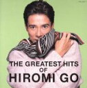 【中古】 THE GREATEST HITS OF HIROMI GO /郷ひろみ 【中古】afb