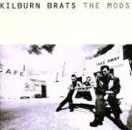 【中古】 KILBURN BRATS /THE MODS 【中古】afb