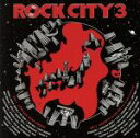 【中古】 ROCK CITY 3 /(オムニバス),MINMI,NG HEAD,RED RICE,TOMY BORDER,KENTY−GROSS,ARM STRONG,K 【中古】afb