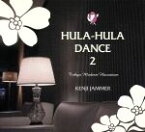 【中古】 HULA−HULA DANCE 2 Tokyo Modern Hawaiian /Kenji Jammer 【中古】afb