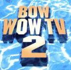 【中古】 BOW WOW! TV2 /(オムニバス),ザ・カーディガンズ,スティーヴィー・ワンダー,スウィング・アウト・シスター,ヴァネッサ・ウィリアムス,エルトン・ジ 【中古】afb