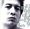 【中古】 E.Y 90's /矢沢永吉 【中古】afb