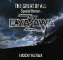 【中古】 THE GREAT OF ALL−Special Version− /矢沢永吉 【中古】afb
