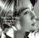 【中古】 ZARD Request Best−beautiful memory−(DVD付) /ZARD 【中古】afb