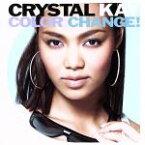 【中古】 Color Change!(初回生産限定盤)(DVD付) /Crystal Kay 【中古】afb