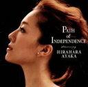 【中古】 Path of lndependence /平原綾香 【中古】afb