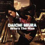 【中古】 Who's The Man(DVD付) /三浦大知 【中古】afb