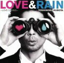 【中古】 LOVE&RAIN〜LOVE SONGS〜 /久保田利伸 【中古】afb