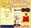 【中古】 【輸入盤】A LITTLE BIT OF SOMETHIN /トミー・ゲレロ 【中古】afb
