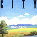 【中古】 CITY/HAPPY END BEST ALBUM(UHQCD) /はっぴいえんど 【中古】afb