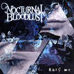 邦楽, ロック・ポップス  Bury me NOCTURNAL BLOODLUST afb