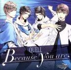 【中古】 TSUKIPRO THE ANIMATION 主題歌(3)QUELL「Because you are」 /QUELL 【中古】afb