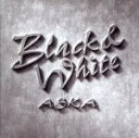 【中古】 Black&White /ASKA(CHAGE and ASKA) 【中古】afb