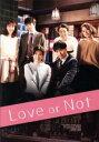 【中古】 Love or Not DVD−BOX /山下健二郎,本仮屋ユイカ,町田啓太 【中古】afb