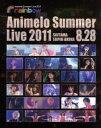 【中古】 Animelo Summer Live 2011−rainbow−8.28(Blu−ray Disc) /(オムニバス),ALTIMA,石川智晶,いとうか 【中古】afb