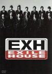 【中古】 EXH〜EXILE HOUSE〜 /EXILE 【中古】afb
