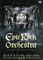 邦楽, その他  Epic Rock Orchestra at Zepp DiverCity TokyoDVD2CD KAMIJO afb