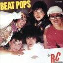 【中古】 Beat Pops /RCサクセション 【中古】afb