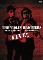 【中古】 THE VIOLIN BROTHERS LIVE!! /THE VIOLIN BROTHERS 【中古】afb