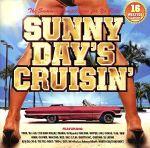 【中古】 Sunny Day's Cruisin /(オムニバス),YORK,BIG RON,DJ Ryuuki,DS455,大地&詩音,DESTINO,GIPPER 【中古】afb