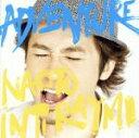 【中古】 ADVENTURE(初回限定盤)(DVD付) /ナオト・インティライミ 【中古】afb
