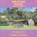 【中古】 BON VOYAGE MELLOW〜Hawaiian Rhy...