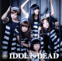 【中古】 IDOL is DEAD MV盤(CD+DVD) /BiS 【中古】afb