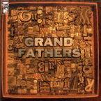 【中古】 grandfathers /GRANDFATHERS 【中古】afb