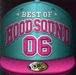 ロック・ポップス, その他  BEST OF HOOD SOUND 06 MIXED BY DJGO afb