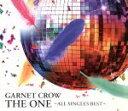 【中古】 THE ONE〜ALL SINGLES BEST〜 /GARNET CROW 【中古】af ...