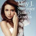 【中古】 Summer Ballad Covers /May J. 【中古】afb
