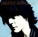 【中古】 氷室京介 25th Anniversary BEST ALBUM GREATEST ANTHOLOGY /氷室京介 【中古】afb