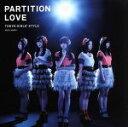 【中古】 Partition Love /東京女子流 【中古】afb