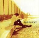 【中古】 Grace /TOSHI(X JAPAN) 【中古】afb