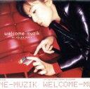 【中古】 welcome−muzik /広瀬香美 【中古】afb
